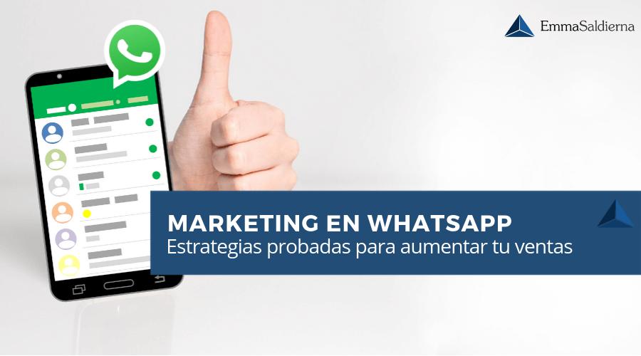 5 estrategias probadas de marketing con Whatsapp para aumentar tus ventas